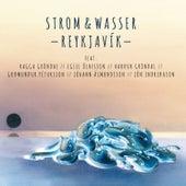Play & Download Reykjavik by Strom & Wasser | Napster