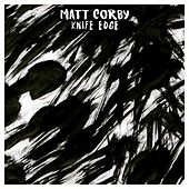 Knife Edge by Matt Corby