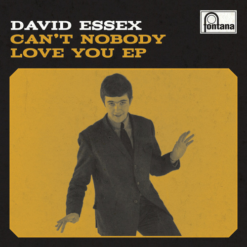 Play & Download Can't Nobody Love You EP by David Essex | Napster