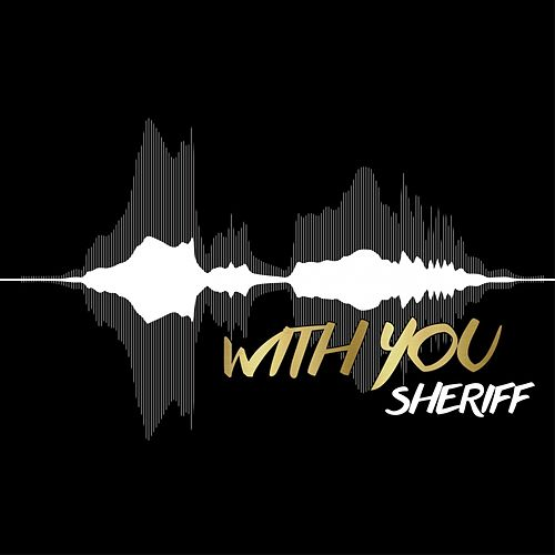 With You by Sheriff