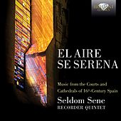 Play & Download El aire se serena by Seldom Sene | Napster