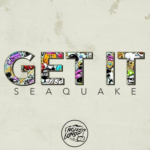 Get It by Seaquake