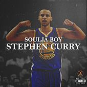 Play & Download Stephen Curry by Soulja Boy | Napster