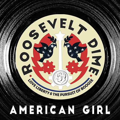 Play & Download American Girl by Roosevelt Dime | Napster