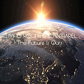 The Future Is Ours by Various Artists
