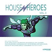 House Heroes, Vol. 3 by Various Artists