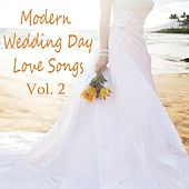 Modern Wedding Day Love Songs, Vol. 2 by The O'Neill Brothers Group