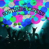 The Southside Cavern, Vol. 2 by Various Artists