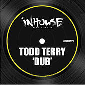 Dub by Todd Terry