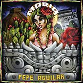María by Pepe Aguilar