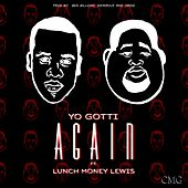 Play & Download Again (feat. Lunch Money Lewis) - Single by Yo Gotti | Napster