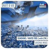 Sunshine / White Fire - Single by Snatt