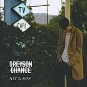 Play & Download Hit & Run by Greyson Chance | Napster