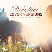 Play & Download Beautiful Cover Versions, Vol. 2 (Compiled & Mixed by Gülbahar Kültür) by Various Artists | Napster