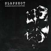 Play & Download Sudden Death Overtime by Slapshot | Napster