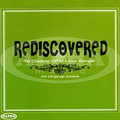 Play & Download Rediscovered (18 Classic OPM Love Songs) by Various Artists | Napster