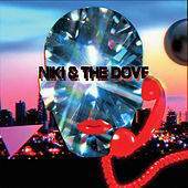 So Much It Hurts by Niki and the Dove