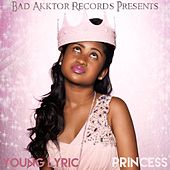 Play & Download Princess by Young Lyric | Napster
