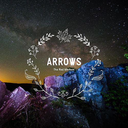 Play & Download Arrows by The Red Western | Napster