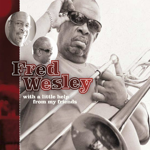 Play & Download With A Little Help From My Friends by Fred Wesley | Napster