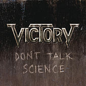 Play & Download Don't Talk Science by Victory | Napster