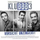 Du schaffst das schon (DJ Mix) von Klubbb3