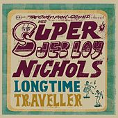 Play & Download Long Time Traveller by Jeb Loy Nichols | Napster