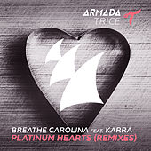 Play & Download Platinum Hearts (Remixes) by Breathe Carolina | Napster