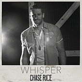 Play & Download Whisper by Chase Rice | Napster