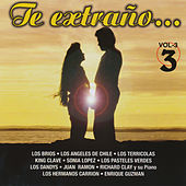 Play & Download Te Extrano, Vol. 3 by Various Artists | Napster