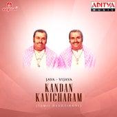 Play & Download Kandan Kavicharam by Jaya - Vijaya | Napster