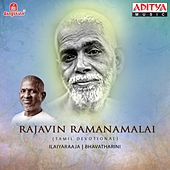 Play & Download Rajavin Ramanamalai by Ilaiyaraaja | Napster