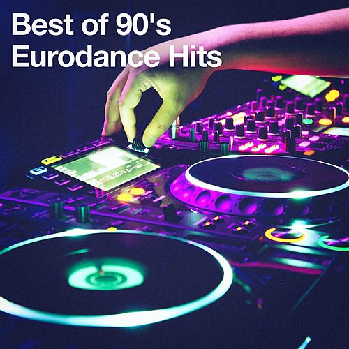 Play & Download Best of 90's Eurodance Hits by 1990's | Napster
