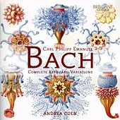 Play & Download C.P.E. Bach: Complete Keyboard Variations by Andrea Coen | Napster