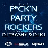 The Fuck'n Party Rockers by Various Artists