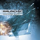 Play & Download Confusion Bay by Raunchy | Napster