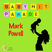 Baby Hit Parade by Mark Powell