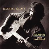 Play & Download Aloha From Nashville by Darrell Scott | Napster