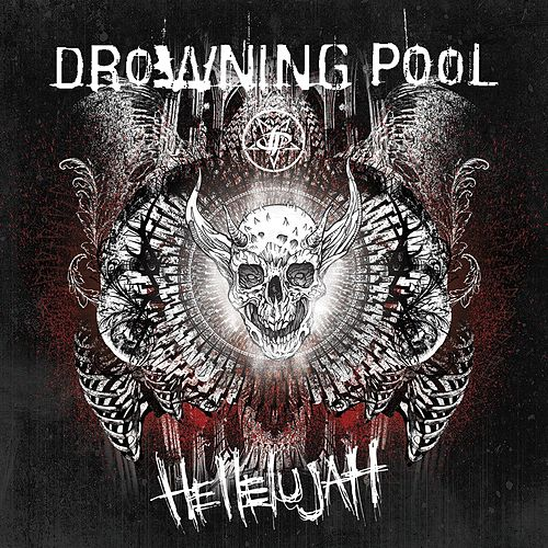 Hellelujah by Drowning Pool