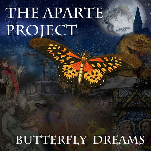 Butterfly Dreams by The Aparte Project