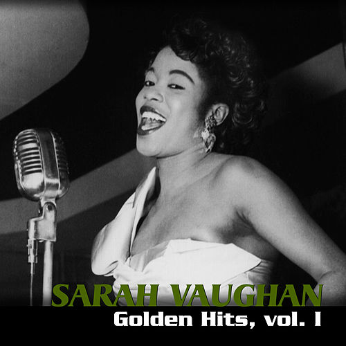 Golden Hits, Vol. I by Sarah Vaughan