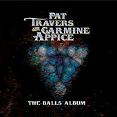 Play & Download The Balls Album by Pat Travers | Napster
