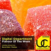 Flavour Of The Weak by Digital Department