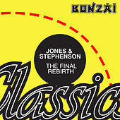 Play & Download The Final Rebirth by Jones & Stephenson | Napster