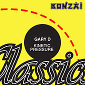 Play & Download Kinetic Pressure by Gary D. | Napster