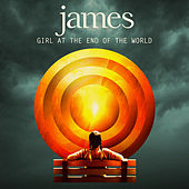 Play & Download Girl at the End of the World by James | Napster