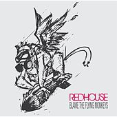 Play & Download Blame the Flying Monkeys by The Red House | Napster