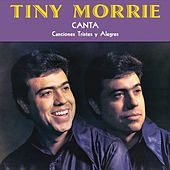Play & Download Canta Canciones Tristes y Alegres by Tiny Morrie | Napster
