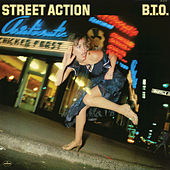 Play & Download Street Action by Bachman-Turner Overdrive | Napster