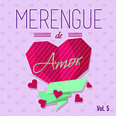Play & Download Merengue de Amor, Vol. 5 by Various Artists | Napster